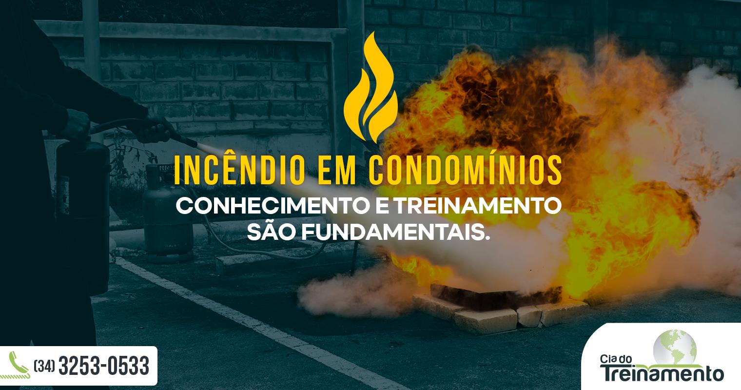 Incêndio em condomínios: Conhecimento e treinamento são fundamentais
