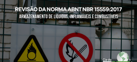 Revisão da Norma ABNT NBR 15559:2017 – Armazenamento de líquidos, inflamáveis e combustíveis