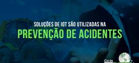 Soluções de IoT são utilizadas na prevenção de acidentes