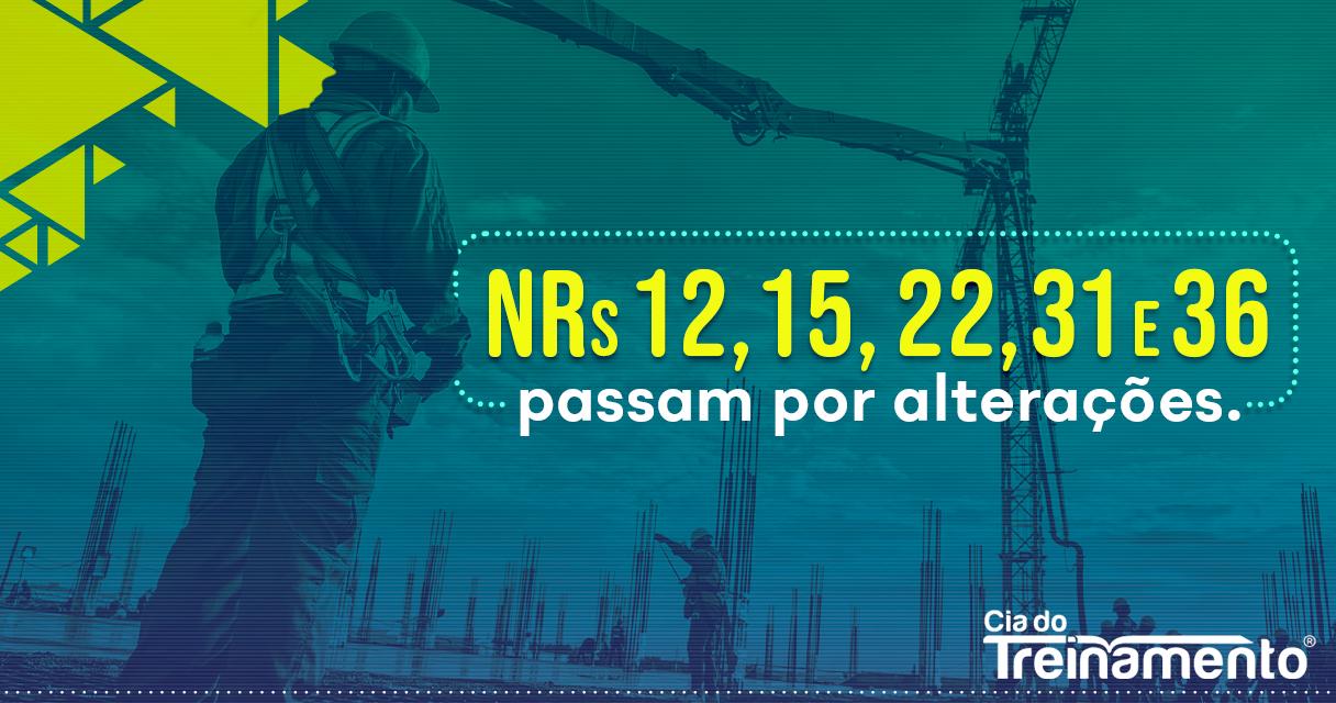 NRs 12, 15,22,31e 36 passam por alterações
