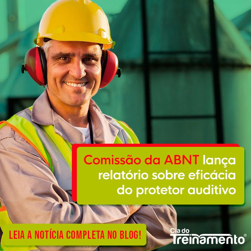 Comissão da ABNT lança relatório sobre eficácia do protetor auditivo