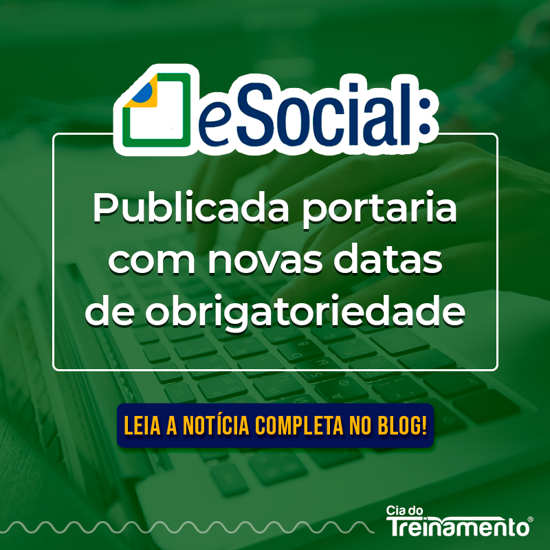 eSocial: Publicada portaria com novas datas de obrigatoriedade