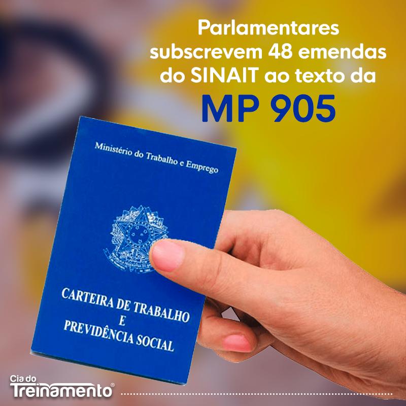Parlamentares subscrevem 48 emendas do SINAIT ao texto da MP 905